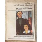 A Bordo De La Estrella Matutina - Pierre Mac Orlan