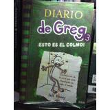Libro Diario De Greg 3 ¡esto Es El Colmo!-jeff Kinney. Nuevo