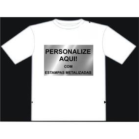 Camisetas Personalizada Estampa Metalizada À Partir De R$11
