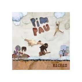 Pim Pau - Recreo - Cd