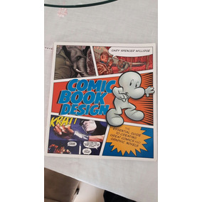 Comic Book Design The Essential Guide To Creating Comics