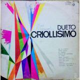 Dueto Criollisimo Disco De Vinil