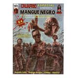 Calafrio Especial 6 Mangue Negro Cultura Bonellihq Cx149 F19