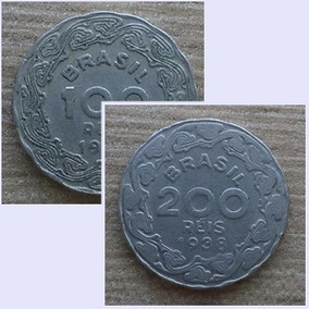 Moeda Brasileira Antiga - 100 E 200 Réis