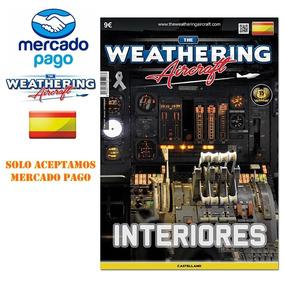 The Weathering Aircraft Interiores Revista #07 De Modelismo