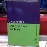 Cómo Se Escribe Una Tesis - Humberto Eco (libro Fisico)