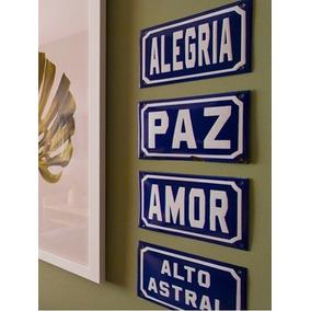 Kit Placas Decorativas Amor Alegria Paz Alto Astral