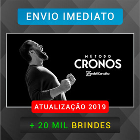 Curso Método Cronos Wendell Carvalho 2019 + 20mil B
