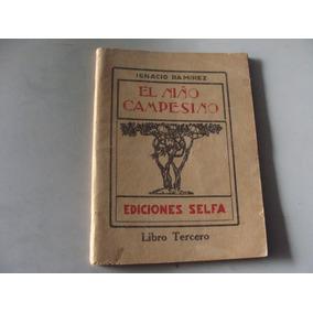 Libro Antiguo Año 1931 , El Niño Campesino , Libro Tercero