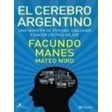 El Cerebro Argentino - F. Manes