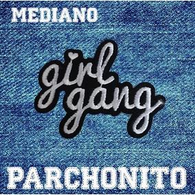 Parche Para Ropa Palabra Girl Gang Blanco Con Negro