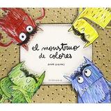 Libro El Monstruo De Colores Un Libro Pop Up - Anna Llenas