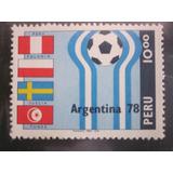 Estampillas Nuevas Perú Mundiales Argentina 78 Y España 82
