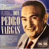 Cd Don Pedro Vargas Un Siglo Del Tenor Continental Cd Y Dvd