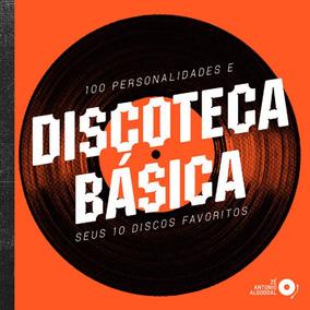 Discoteca Básica - 100 Personalidades E Seus 10 Discos Favo
