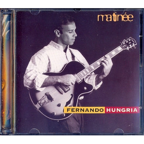 Fernando Hungria Cd Matinée Nico Assumpção - Novo