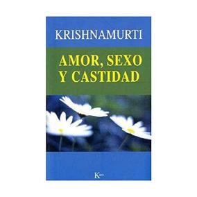 Libro Amor Sexo Y Castidad (spanish Edition) Isbn 9788472455