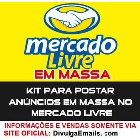 Kit Divulgador De Anúncios Em Massa No Mercado Livre. (novid
