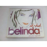 Cd Y Dvd Belinda Edición Especial