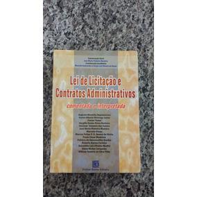 Livro/lei De Licitação E Contratos Ad/com E Inter/josé Maria