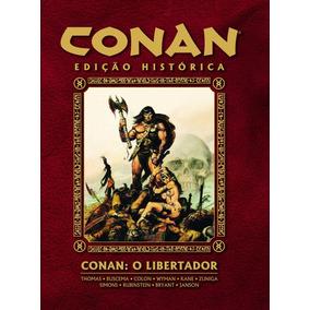 Conan O Libertador - Edição Histórica - Pronta Entrega