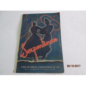 Revista Serpentinas - Album De Musicas Carnavalescas De 1938