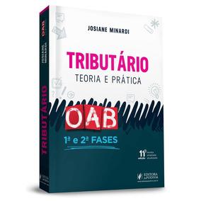 Tributario Teoria E Pratica Oab 1ª E 2ª Fases 11ª Ed. (2019)