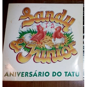 1° Single Sandy & Junior Aniversário Do Tatu - Raro