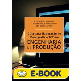 Guia Para Elaboração De Monografia E Tcc Em Engenharia De P