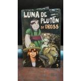 Luna De Plutón By Dross