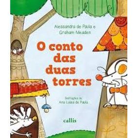 O Conto Das Duas Torres - Callis