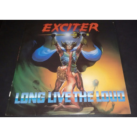 Exciter-long Life The Loud 1987 (importado)