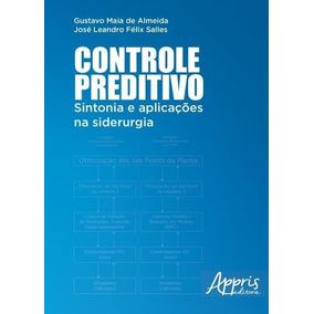 Controle Preditivo - Sintonia E Aplicações Na Siderurgia