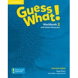 Guess What! 2 - Workbook With Online Resources - American En