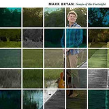 Cd : Mark Bryan - Songs Of The Fortnight (cd)