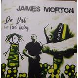 Compacto Vinil 7 James Morton - Do Dat Feat. Fred Wesley