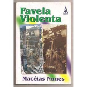 Favela Violenta - Macéias Nunes