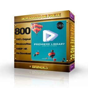 800 Efeitos Para Adobe Premiere Pro + Elementos E Brindes