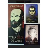 Libros Historia Secreta De Chile 1, 2 Y 3 Envio Gratis!!!!!!