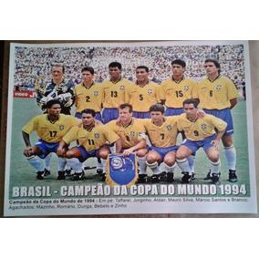 Poster Da Seleção Brasileira - Campeão Da Copa Do Mundo 1994 · R  24 90 abfb326de860e