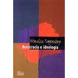 Burocracia E Ideologia