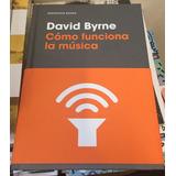 Libro Cómo Funciona La Música David Byrne Nuevo