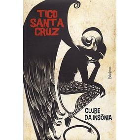 Clube Da Insônia Santacruz, Tico
