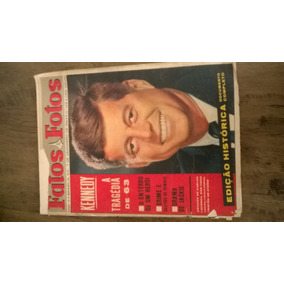 Fatos E Fotos N° 149 - Kennedy A Tragédia De 63 Revista Fato