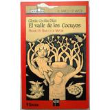 El Valle De Los Cocuyos - S M Barco Vapor Sroja- Original