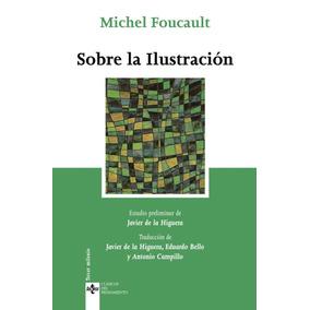 Sobre La Ilustracion Michel Foucault Tecnos Nuevo