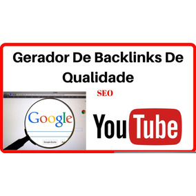 Divulgue Seu Site Com Kit Gerador De Back Links