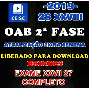 Oab Ceisc Xxviii 28 Segunda Fase Trabalho