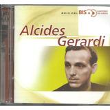 Cd Duplo Alcides Gerardi - Bis Cantores Do Radio