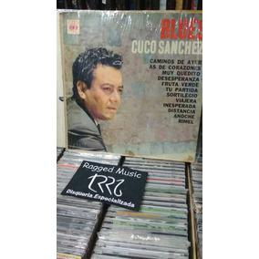 Cu O Sanchez Blues Vinilo Lp